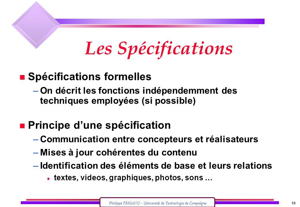 Les Spécifications Spécifications formelles