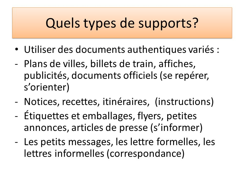 Quels types de supports
