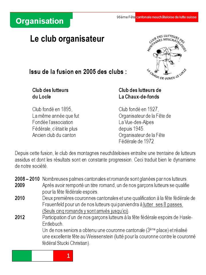 Le club organisateur Organisation