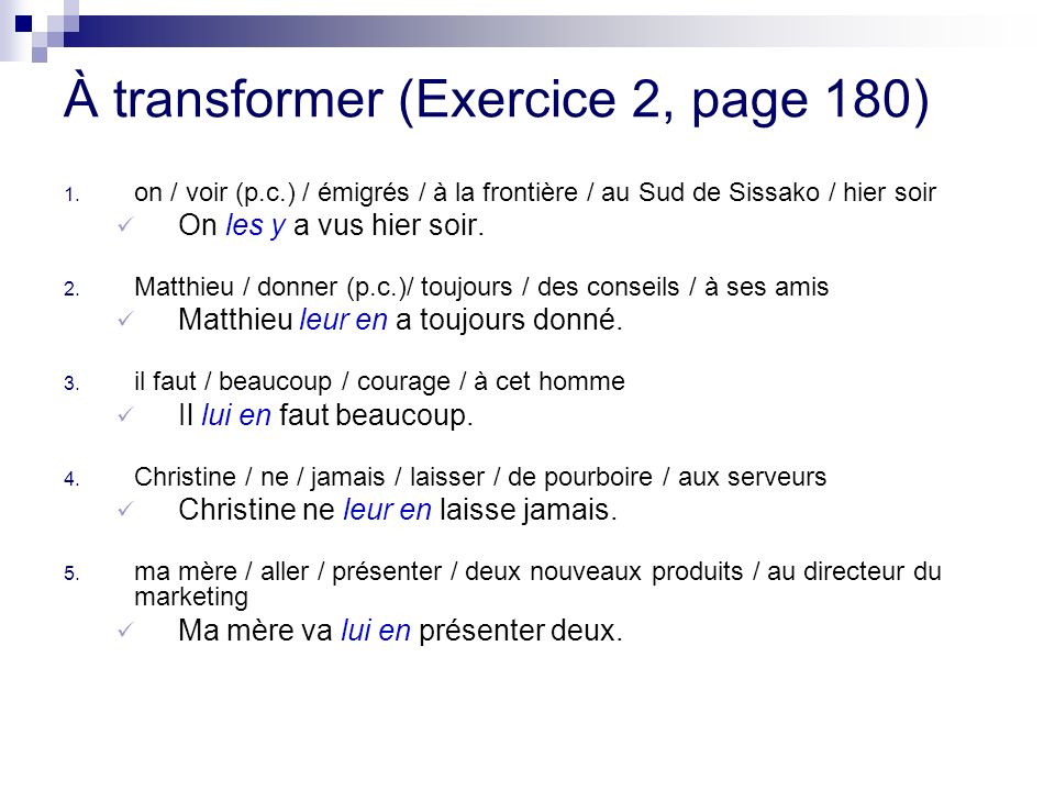 À transformer (Exercice 2, page 180)