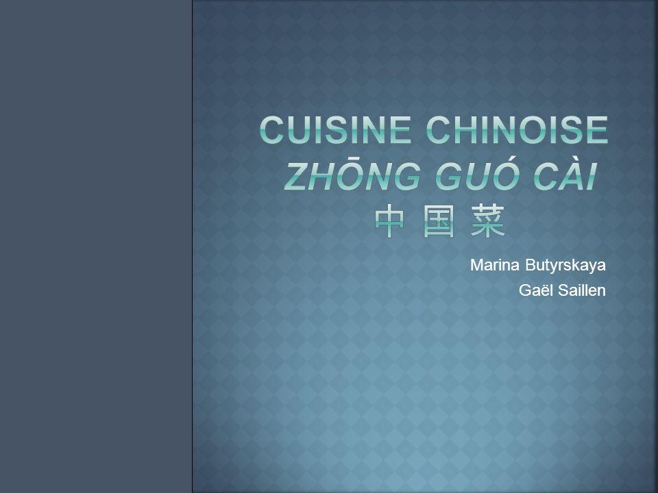 Cuisine chinoise zhōng guó cài 中 国 菜