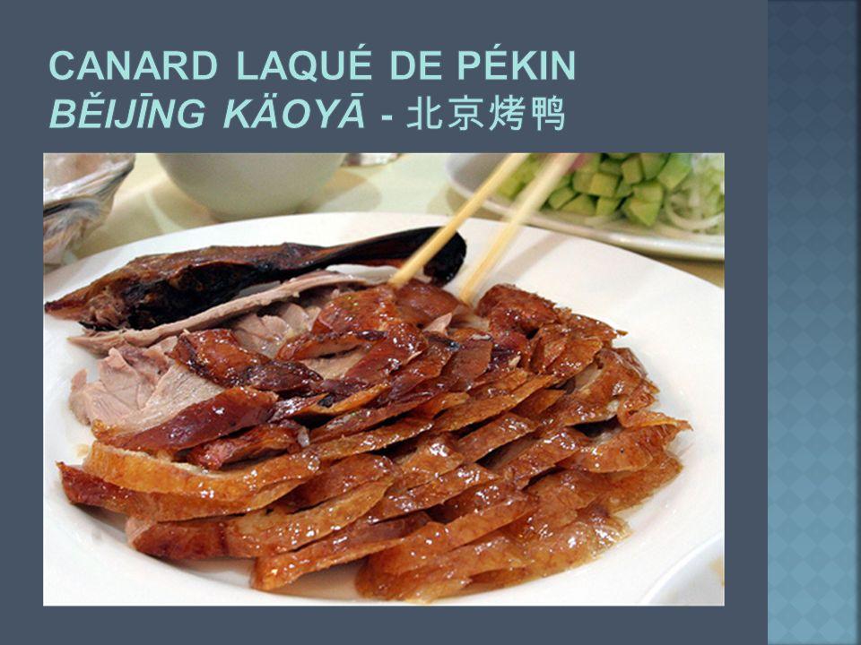 Canard laqué de Pékin běijīng kÄoyā - 北京烤鸭
