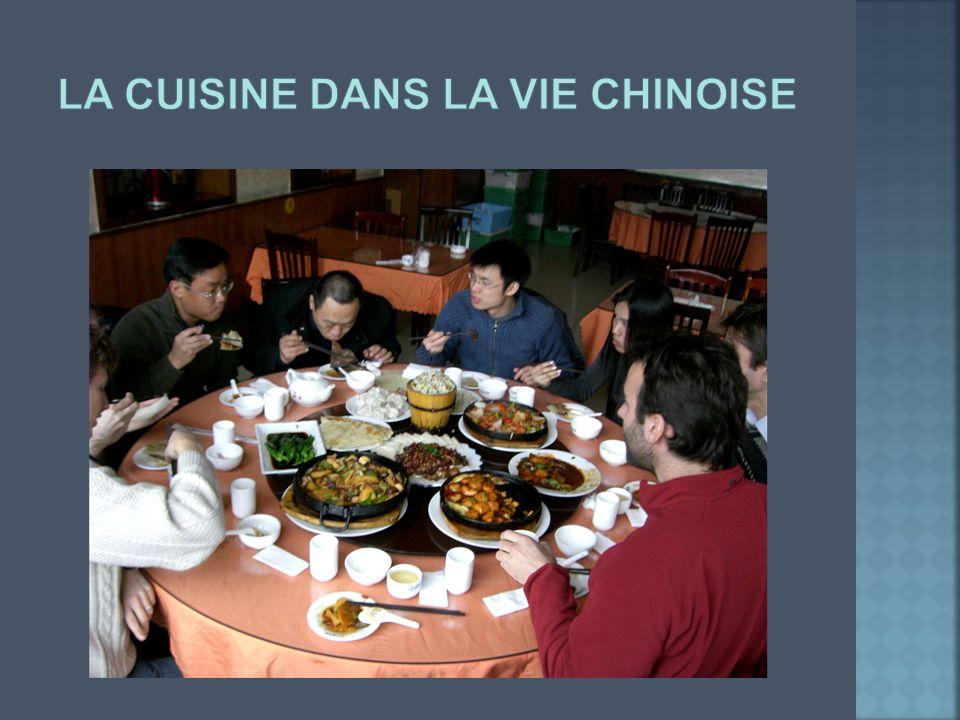 La cuisine dans la vie chinoise