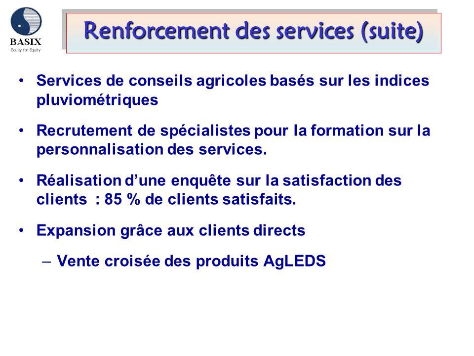 Renforcement des services (suite)