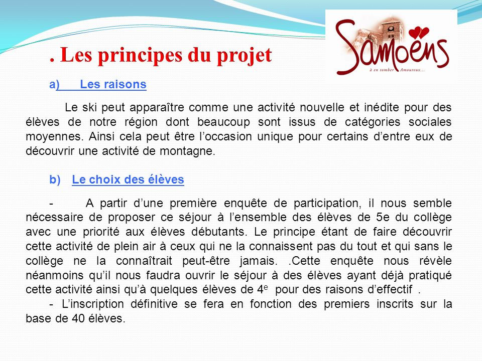 . Les principes du projet
