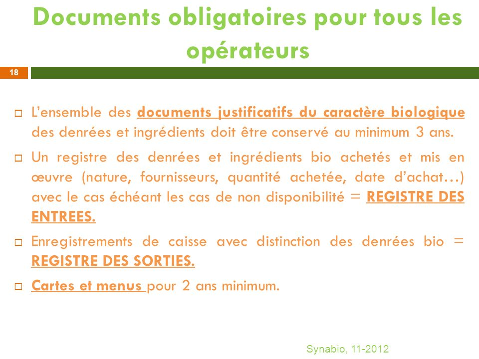 Documents obligatoires pour tous les opérateurs