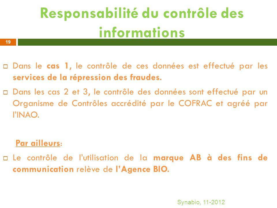 Responsabilité du contrôle des informations