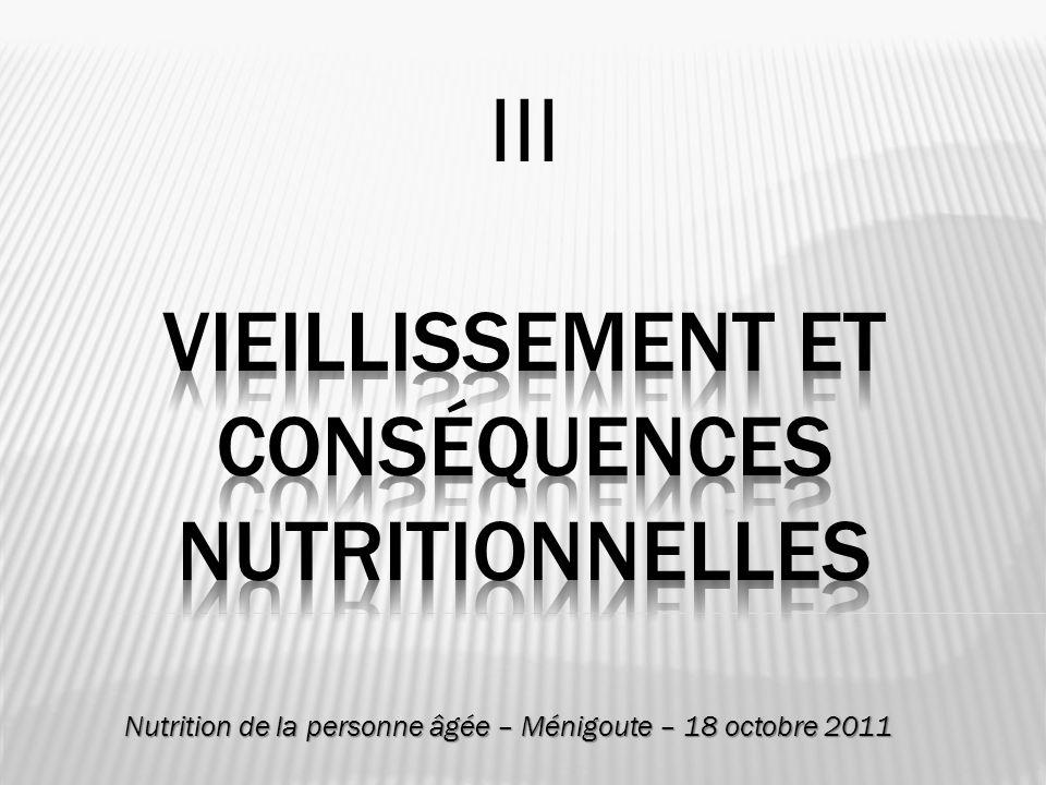 III Vieillissement et conséquences nutritionnelles