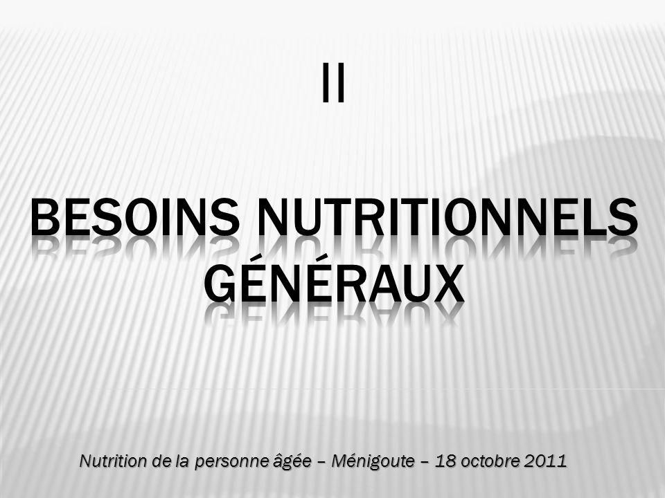 II Besoins nutritionnels généraux