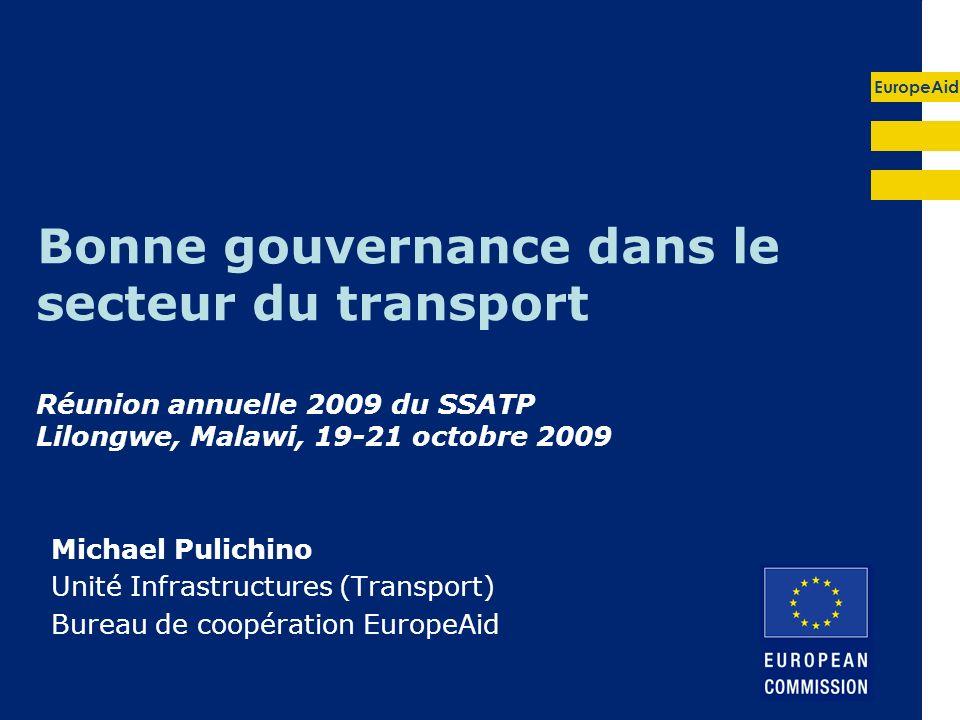Bonne gouvernance dans le secteur du transport Réunion annuelle 2009 du SSATP Lilongwe, Malawi, 19-21 octobre 2009