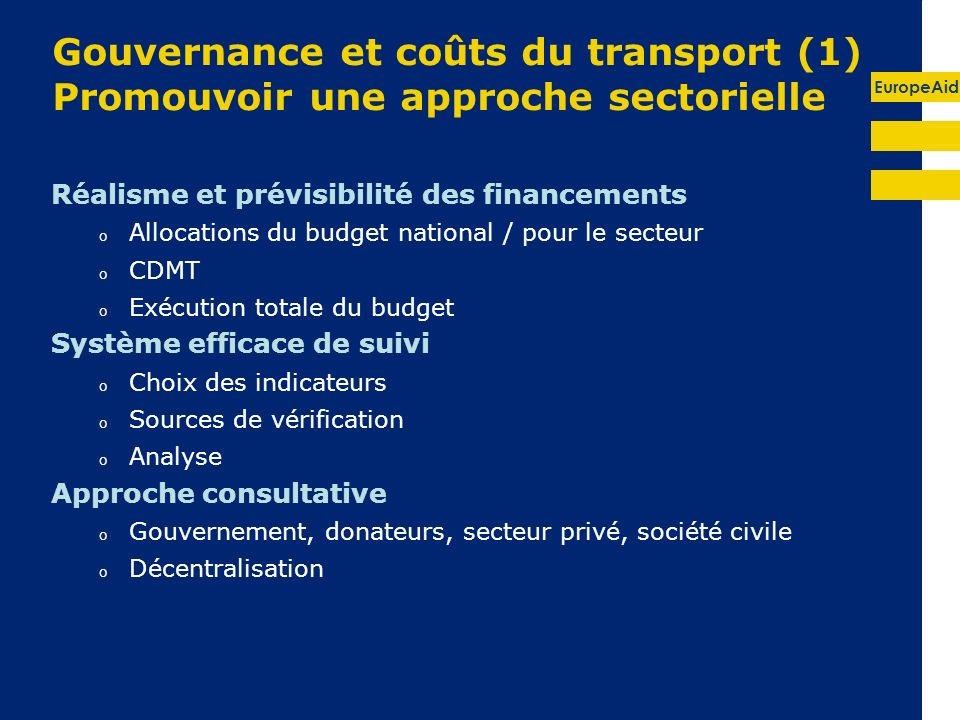 Gouvernance et coûts du transport (1) Promouvoir une approche sectorielle