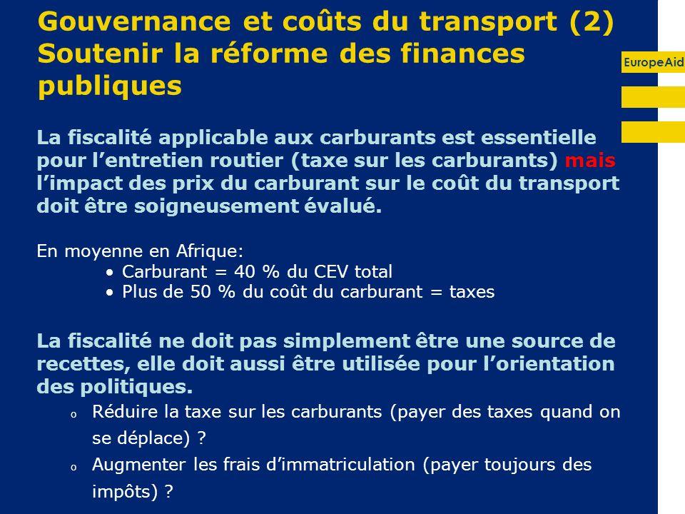 Gouvernance et coûts du transport (2) Soutenir la réforme des finances publiques