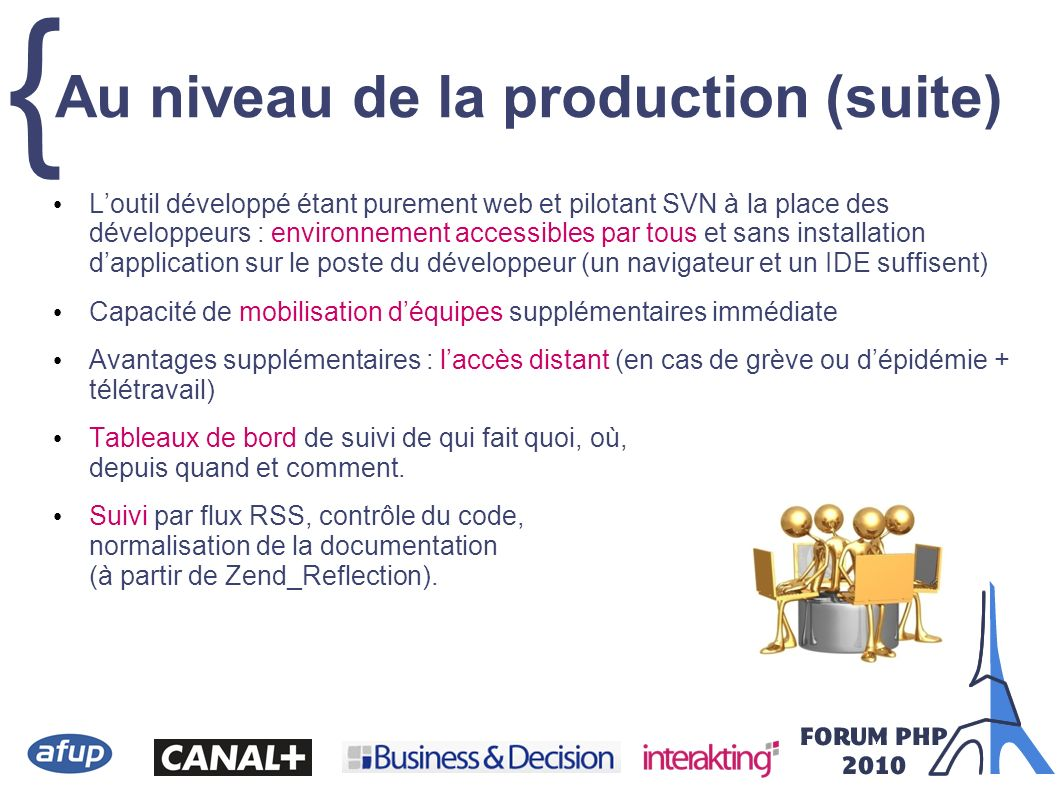 Au niveau de la production (suite)