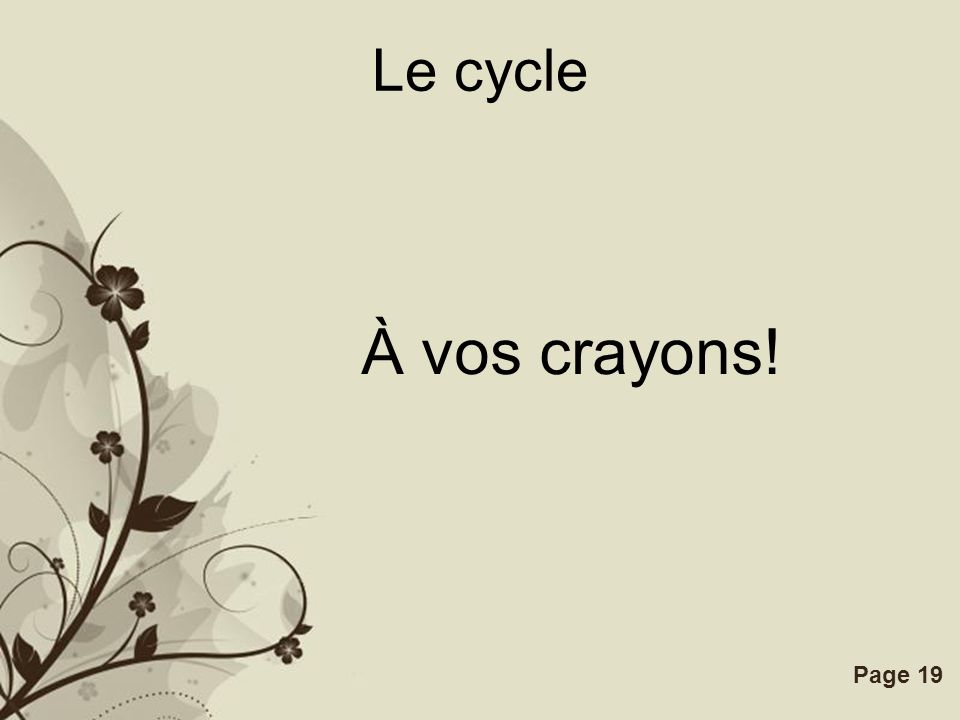 Le cycle À vos crayons!
