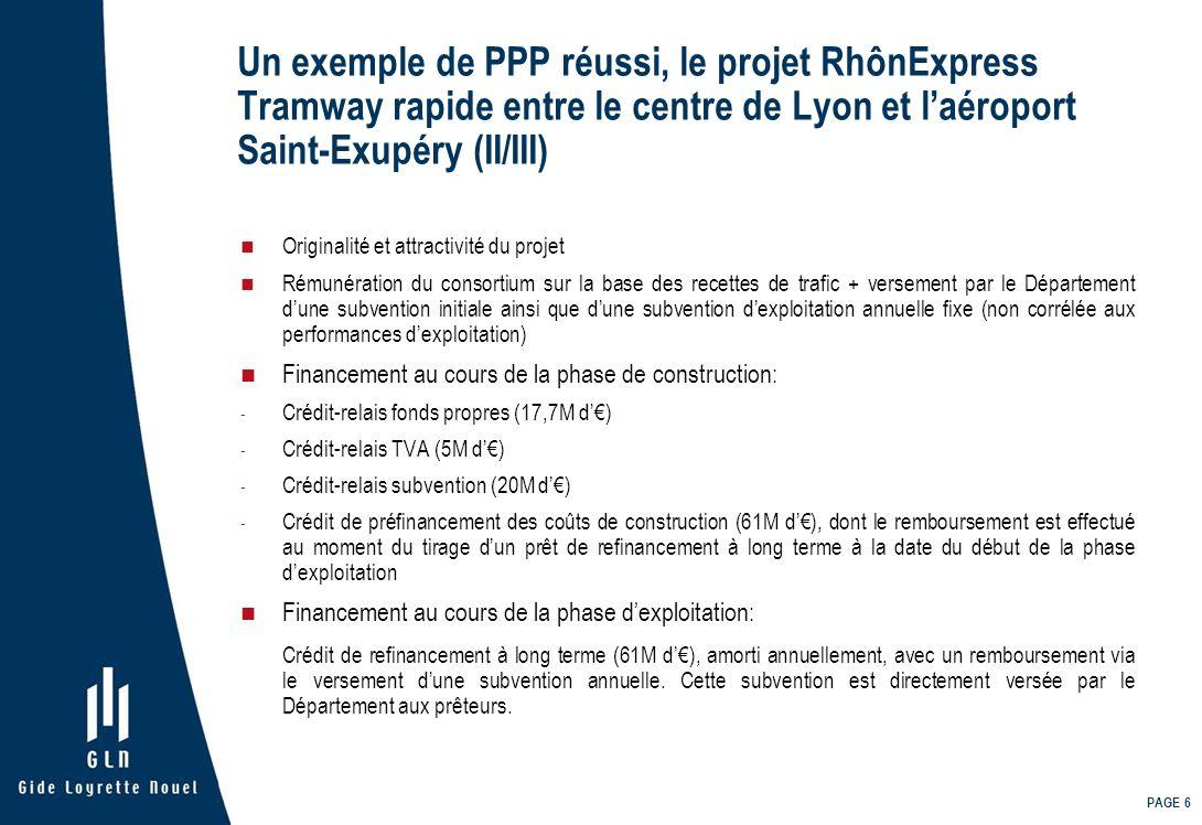 Un exemple de PPP réussi, le projet RhônExpress Tramway rapide entre le centre de Lyon et l'aéroport Saint-Exupéry (II/III)