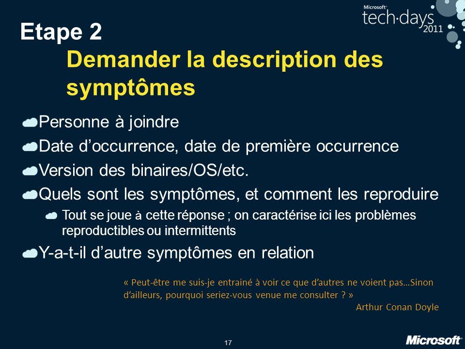 Etape 2 Demander la description des symptômes