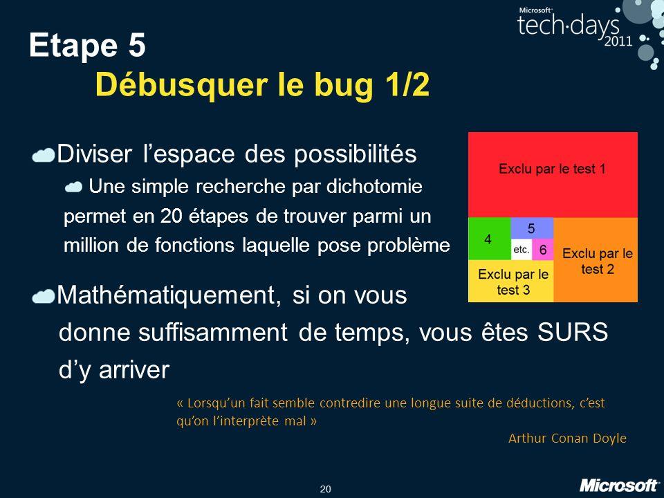 Etape 5 Débusquer le bug 1/2