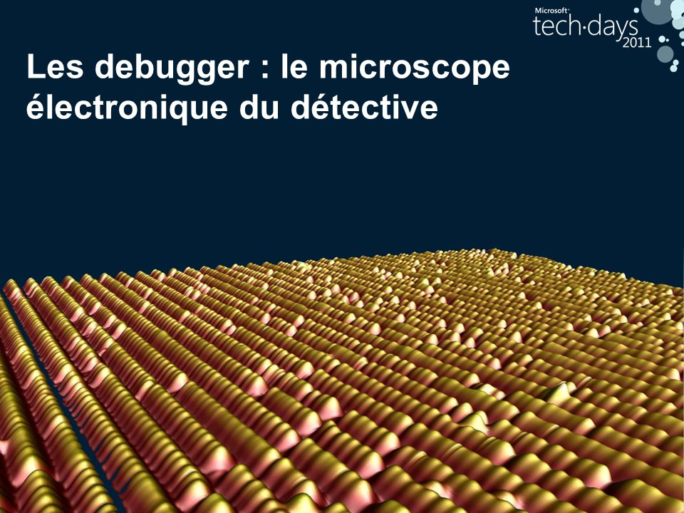 Les debugger : le microscope électronique du détective