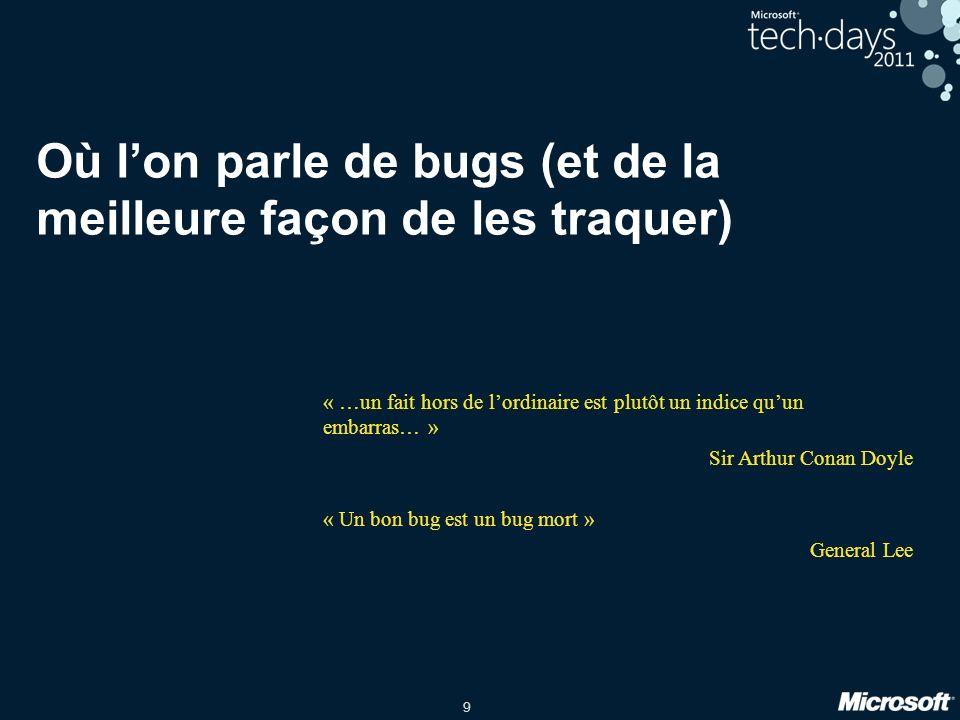 Où l'on parle de bugs (et de la meilleure façon de les traquer)