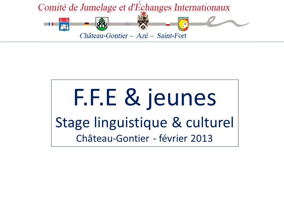 F.F.E & jeunes Stage linguistique & culturel