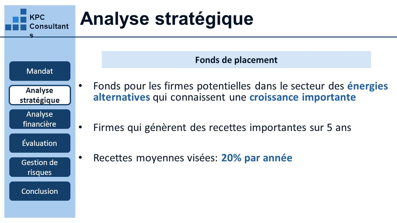 Analyse stratégique KPC Consultants. Fonds de placement. Mandat.