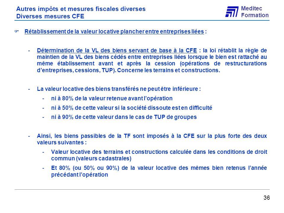 Autres impôts et mesures fiscales diverses Diverses mesures CFE