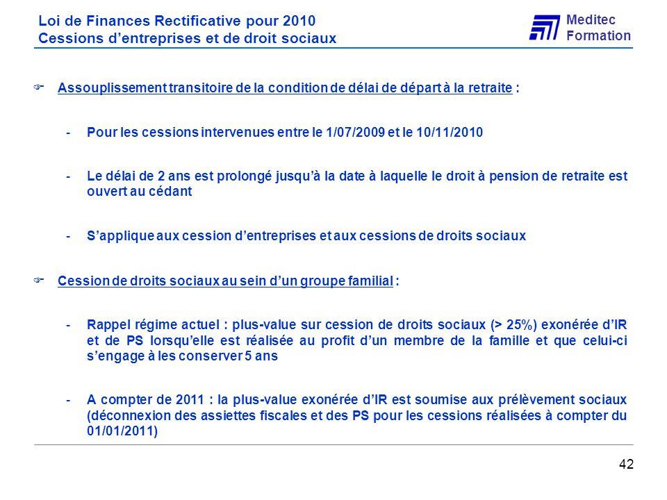 Loi de Finances Rectificative pour 2010 Cessions d'entreprises et de droit sociaux