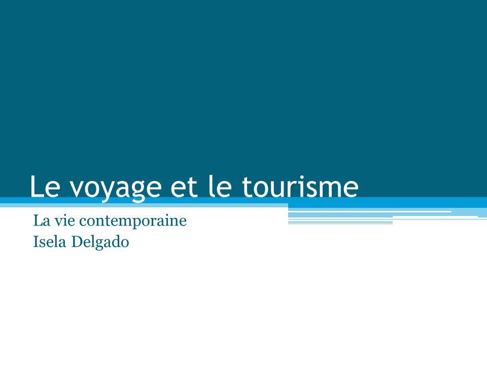 Le voyage et le tourisme