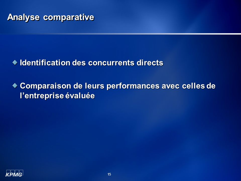 Analyse comparative Identification des concurrents directs