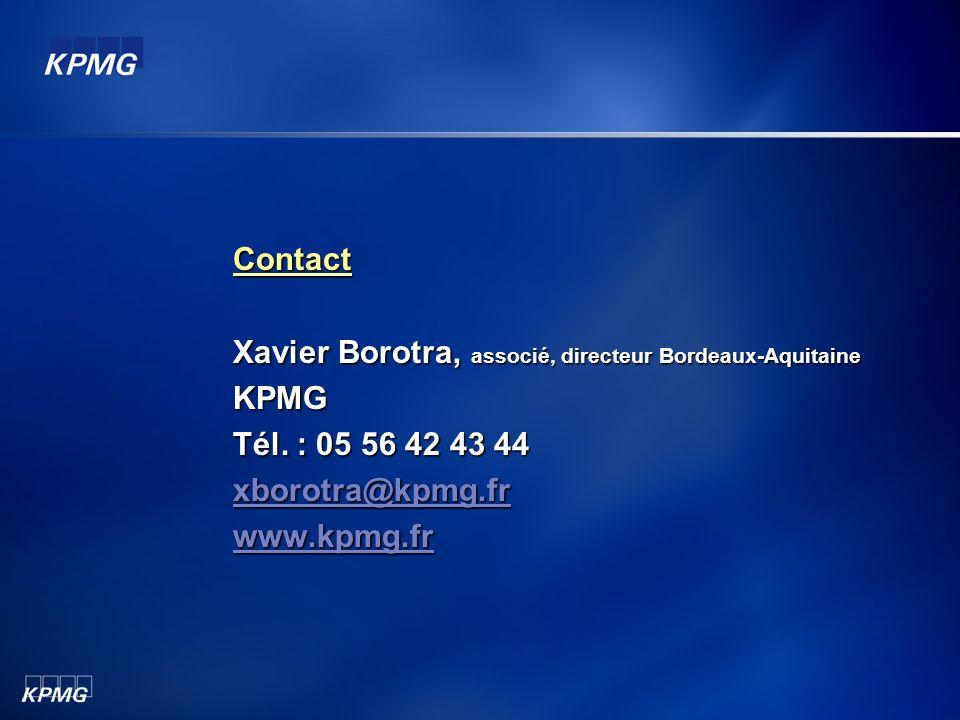 Contact Xavier Borotra, associé, directeur Bordeaux-Aquitaine. KPMG. Tél. : 05 56 42 43 44. xborotra@kpmg.fr.