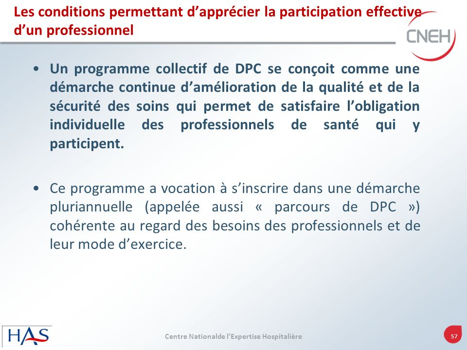 Les conditions permettant d'apprécier la participation effective d'un professionnel