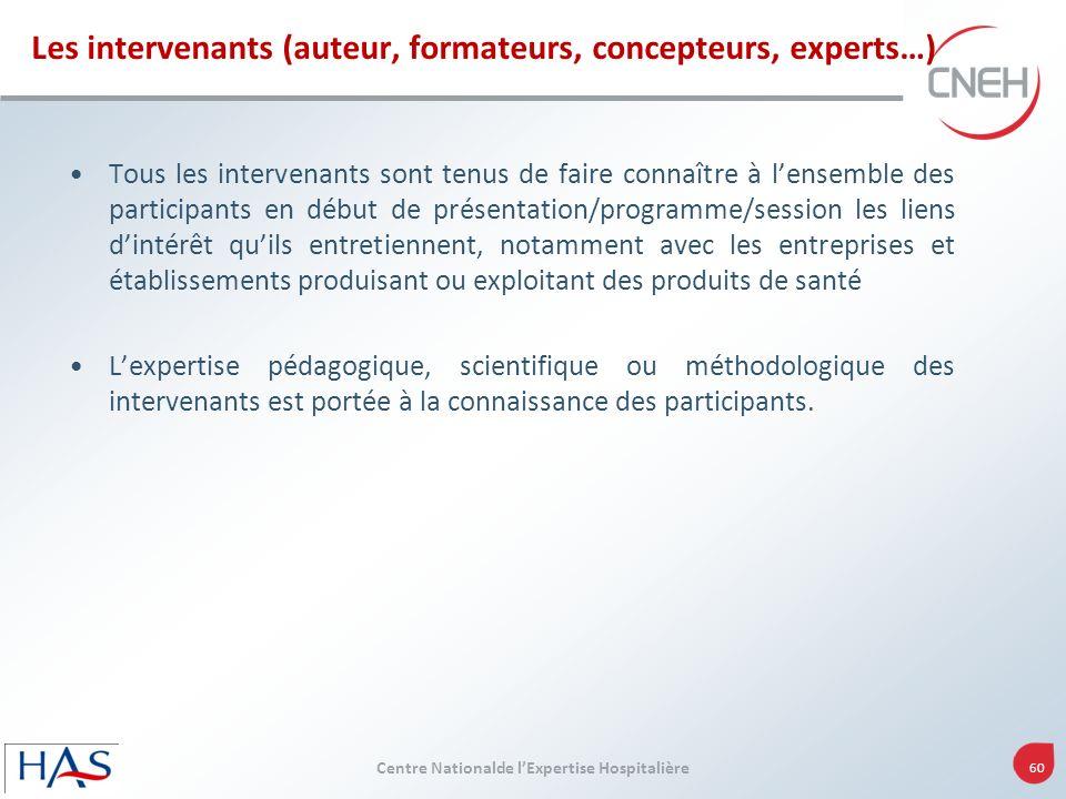 Les intervenants (auteur, formateurs, concepteurs, experts…)