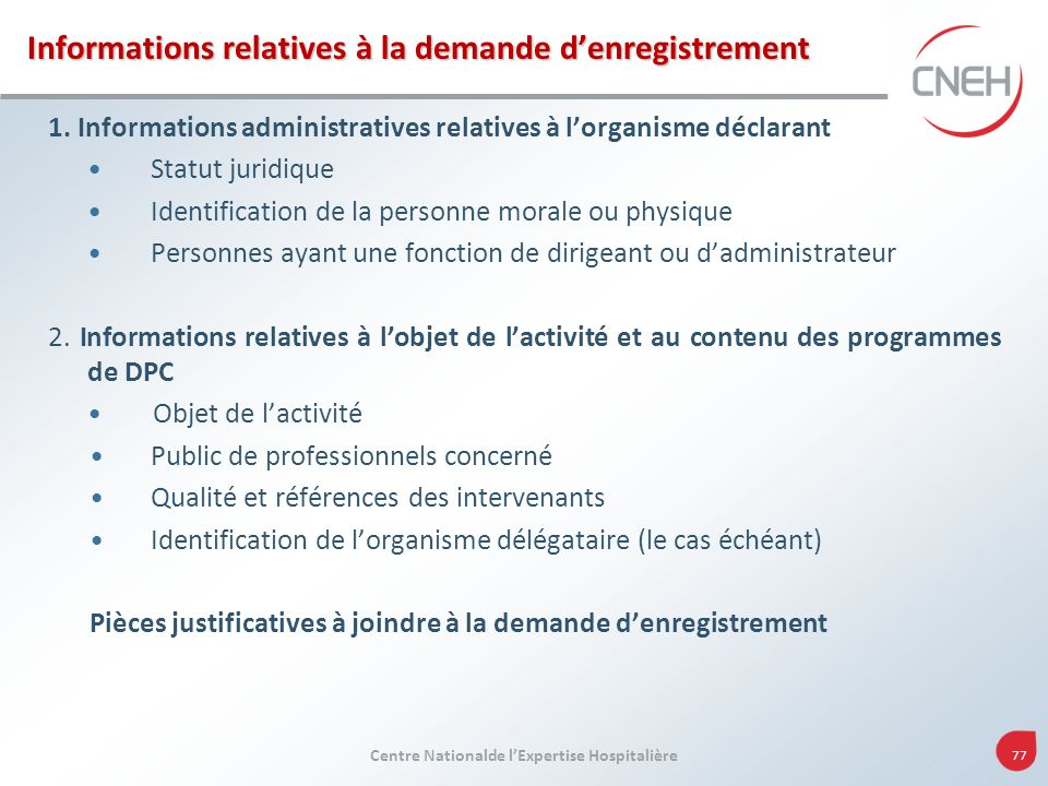 Informations relatives à la demande d'enregistrement