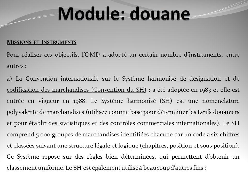Module: douane Missions et Instruments