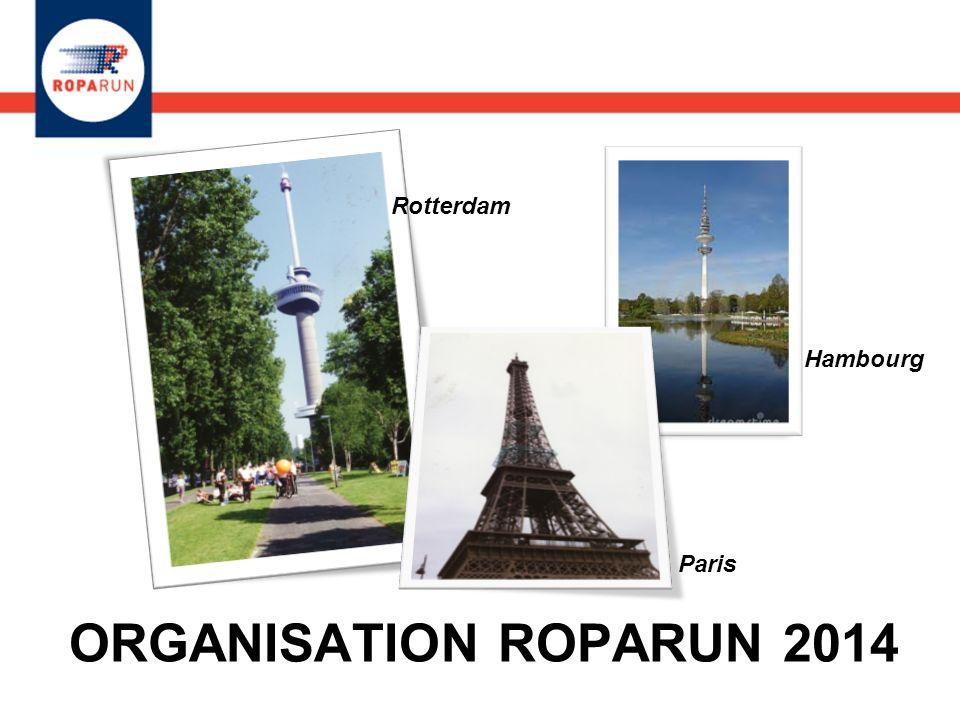 Rotterdam Hambourg Paris ORGANISATION ROPARUN 2014