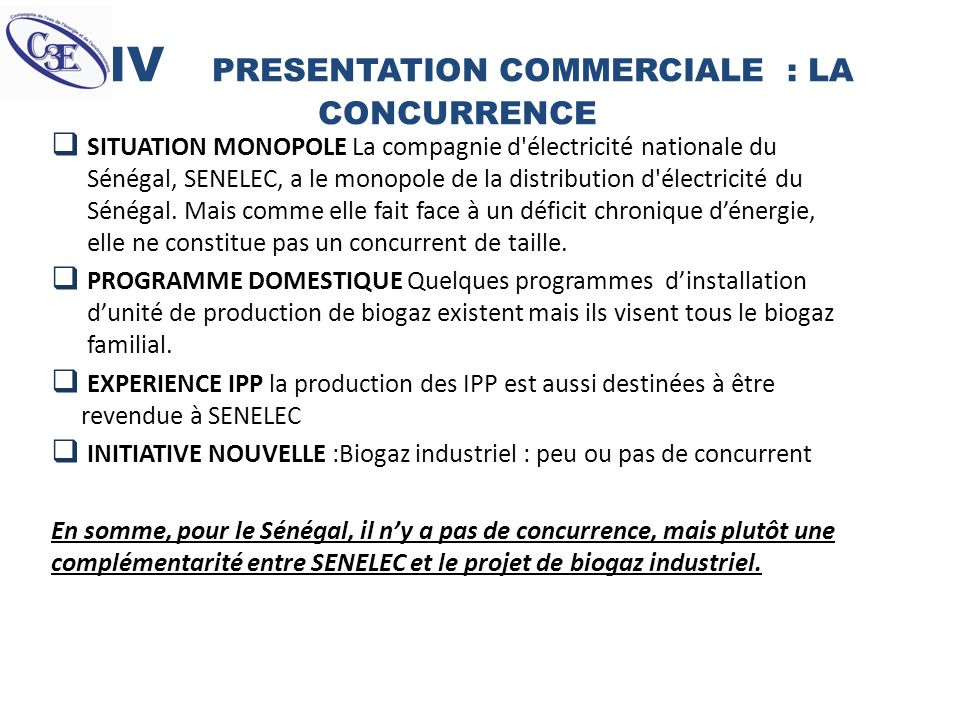 IV PRESENTATION COMMERCIALE : LA CONCURRENCE