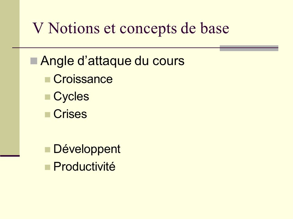 V Notions et concepts de base