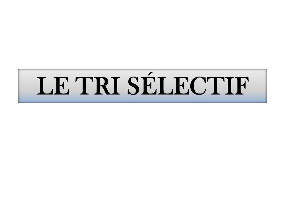 LE TRI SÉLECTIF