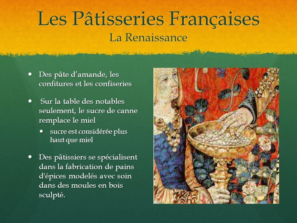Les Pâtisseries Françaises La Renaissance