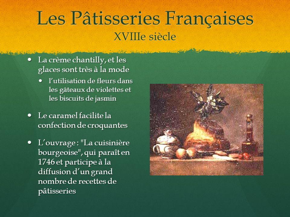 Les Pâtisseries Françaises XVIIIe siècle