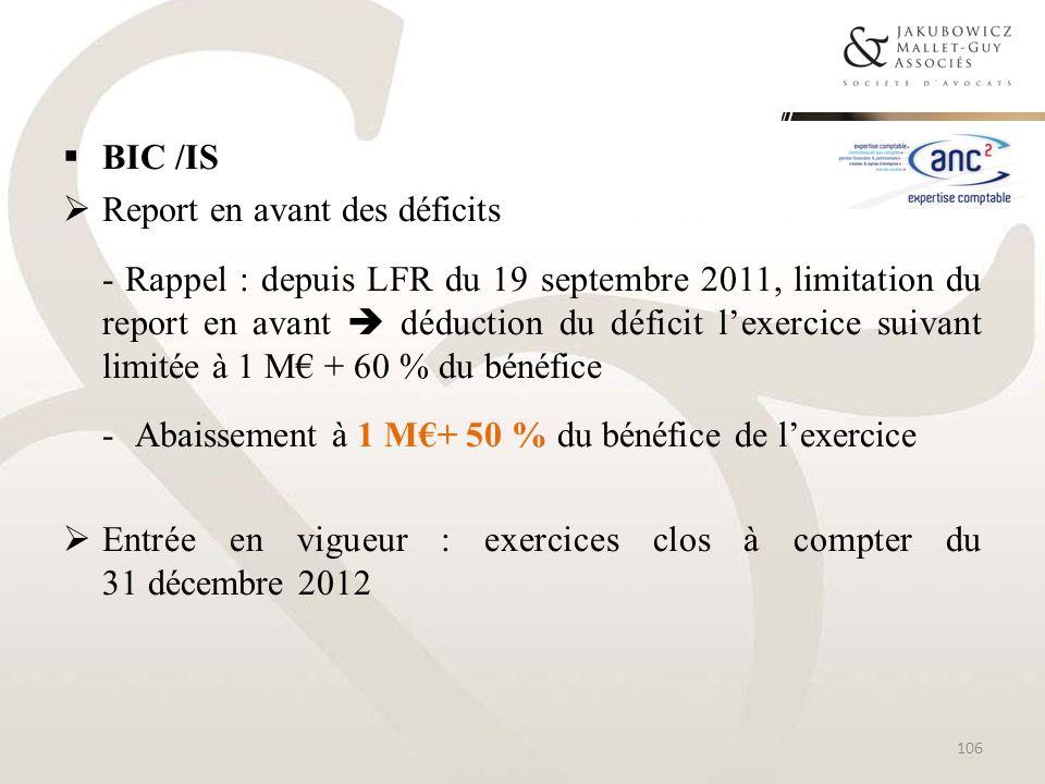 BIC /IS Report en avant des déficits.