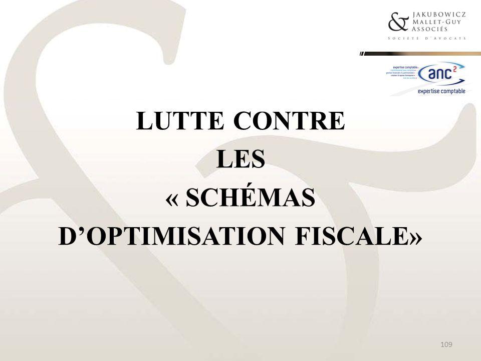 Lutte contre les « schémas d'optimisation FISCALE»