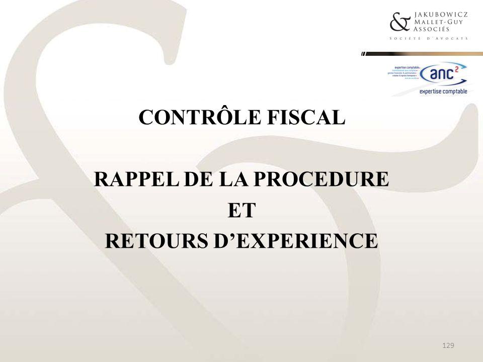 CONTRÔLE FISCAL RAPPEL DE LA PROCEDURE ET RETOURS D'EXPERIENCE