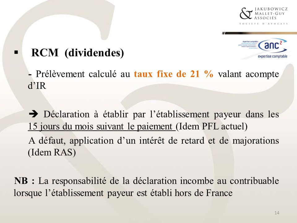 RCM (dividendes)- Prélèvement calculé au taux fixe de 21 % valant acompte d'IR.