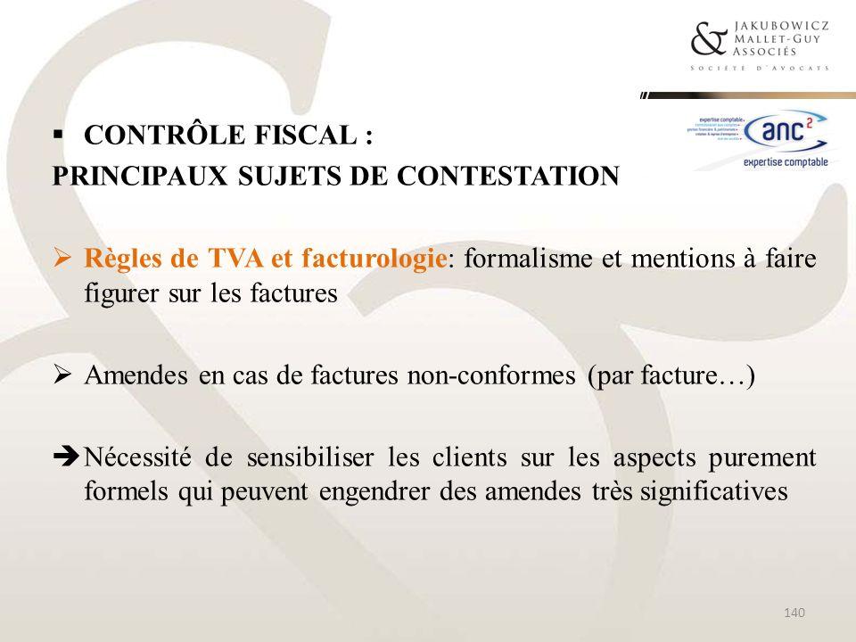 CONTRÔLE FISCAL :Principaux sujets de contestation. Règles de TVA et facturologie: formalisme et mentions à faire figurer sur les factures.