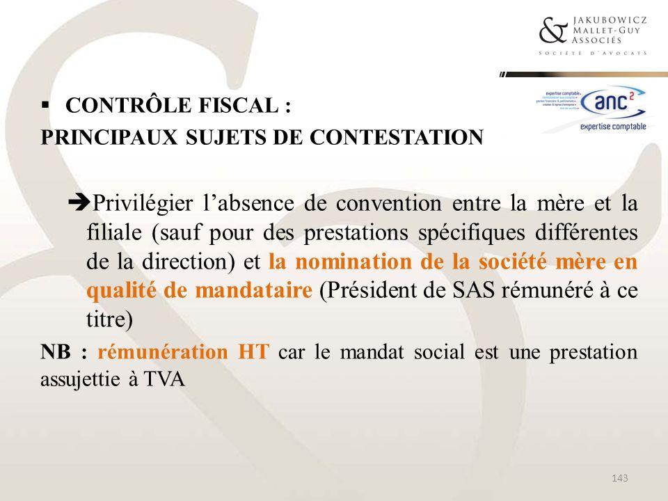 CONTRÔLE FISCAL : Principaux sujets de contestation.