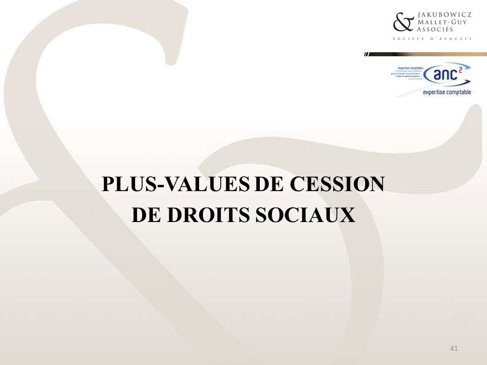 PLUS-VALUES DE CESSION DE DROITS SOCIAUX