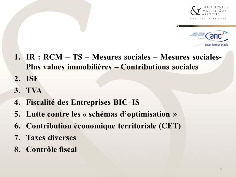 IR : RCM – TS – Mesures sociales – Mesures sociales- Plus values immobilières – Contributions sociales