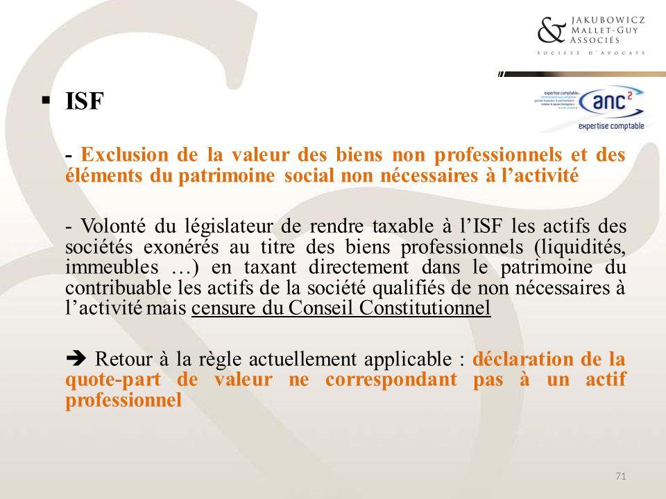 ISF - Exclusion de la valeur des biens non professionnels et des éléments du patrimoine social non nécessaires à l'activité.