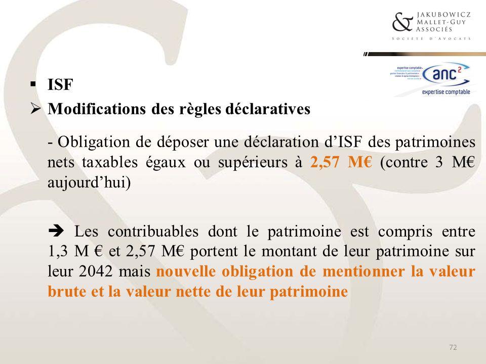 ISFModifications des règles déclaratives.